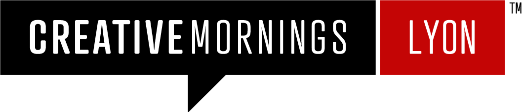 Prochain Creative Mornings Lyon le 21 juillet ! RDV à Sofffa 1er.