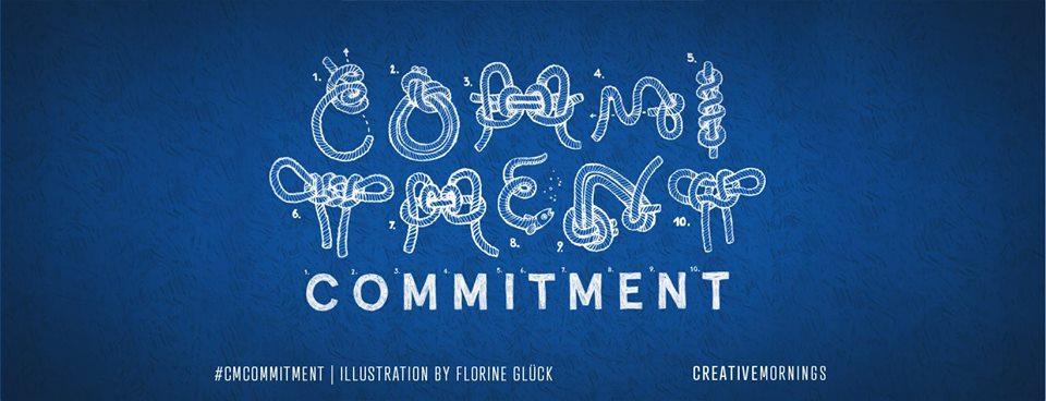 C'est la 10e édition et les CreativeMornings Lyon est plus qu'engager se mois ci : COMMITMENT
