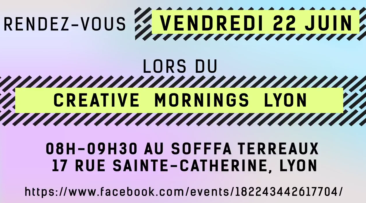 CREATIVEMORNINGS LYON #11 LE TEASER