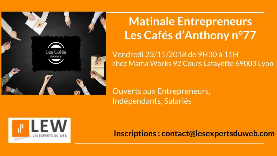 Les Experts du Web – Les Cafés d'Anthony n°77