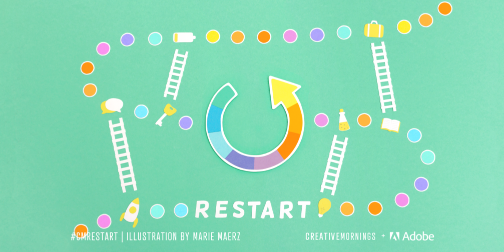 CREATIVEMORNINGS LYON #14 #restart