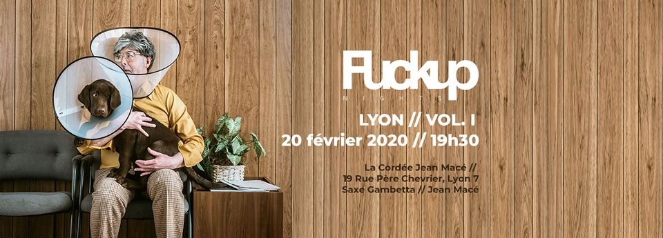 FuckUp Nights Lyon‎ #1