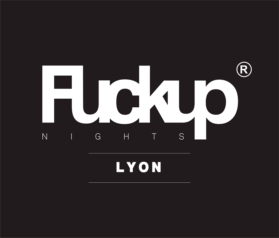 Retour sur la première de FuckUp Nights Lyon #1